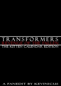 Transformers: Revenge of the Fallen – The Kitten Calendar Edition