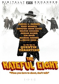 Hateful Eight: When You Have To Shoot, Don't Talk, The