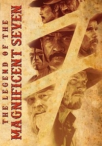 Legend of the Magnificent Seven, The