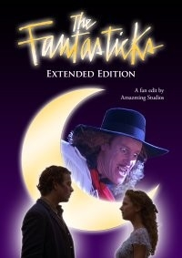 Fantasticks, The: Extended Edition