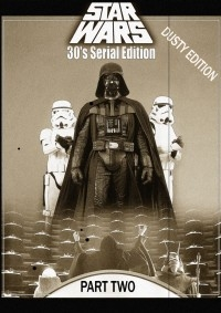 Star Wars 30's Silent Edition Part 2 - Dusty Version