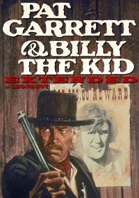 Pat Garrett and Billy the Kid: Extended