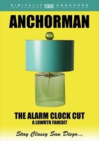 Anchorman: The Alarm Clock Cut