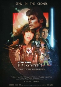 Star Wars - Episode II: Attack of the Ridiculousness