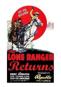 Lone Ranger Returns, The