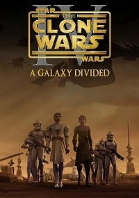 Star Wars: The Clone Wars - Episode IV: A Galaxy Divided
