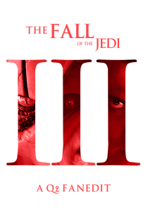 Fall of the Jedi: Episode III – Revenge of the Sith