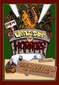 Little Shop of Horrors, Grindhouse Edition (RETIRED)