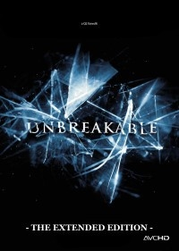 Unbreakable: The Extended Edition