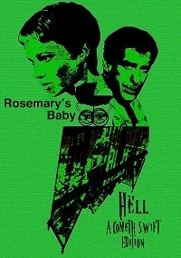 Rosemary's Baby - Hell a Cometh Swift Edition
