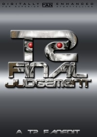 Final Judgement: A T2 Fanedit