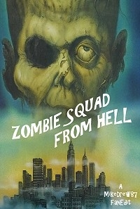 Zombie Squad From Hell