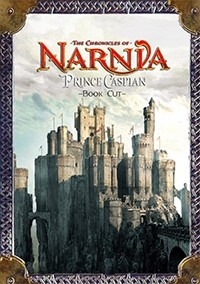 Chronicles of Narnia: Prince Caspian ~Book Cut~