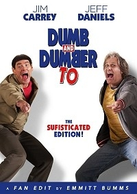 Dumb and Dumber To: The Sufisticated Edition