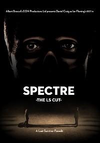 Spectre: The LS Cut