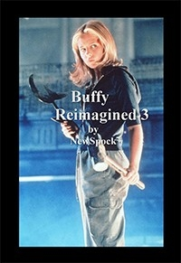 Buffy Reimagined 3