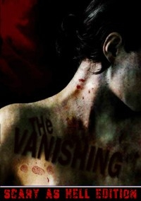 Vanishing, The – Scary As Hell Edition