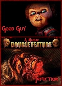 Good Guy & Infection (Double Feature)