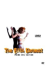 Fifth Element Prime Evil Edition, The