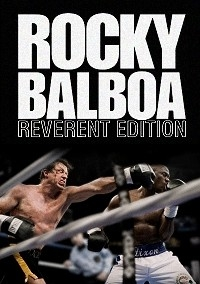 Rocky Balboa: Reverent Edition