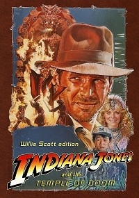 Indiana Jones and The Temple of Doom: Willie Scott Edition