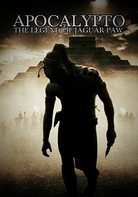 Apocalypto: The Legend Of Jaguar Paw