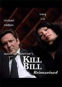 Kill Bill Reimagined