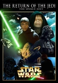 Star Wars - Episode VI: Return of the Jedi – The Spence Edit