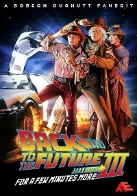 Back to the Future Part III - For a Few Minutes More