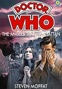 Doctor Who - The Angels Take Manhattan: The Last Page