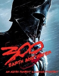 300: Earth and Water