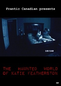 Haunted World Of Katie Featherston, The
