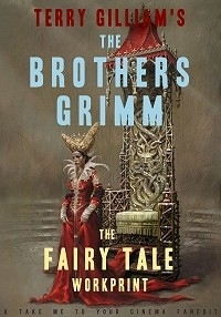 Brothers Grimm: The Fairytale Workprint, The