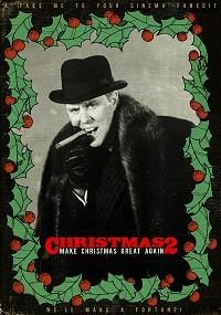 Christmas 2: Make Christmas Great Again
