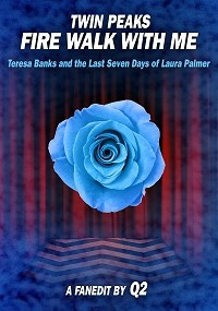 Twin Peaks: Fire Walk With Me - Teresa Banks and the Last Seven Days of Laura Palmer