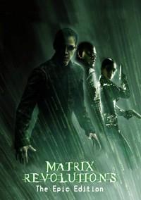 Matrix Revolutions: The Epic Edition