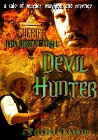 Sheriff John Quincy Wydell: Devil Hunter