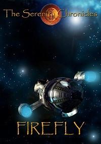 Serenity Chronicles I: Firefly