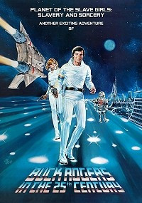 Buck Rogers in the 25th Century: Planet of the Slave Girls - Slavery & Sorcery