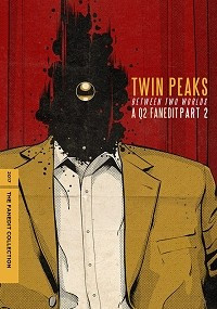 Twin Peaks: Between Two Worlds - Part II
