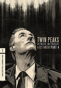 Twin Peaks: Between Two Worlds - Part IV