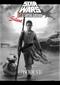 Star Wars - Silent Edition: Episode VII