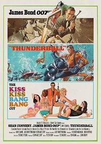 Thunderball: The Kiss Kiss Bang Bang Cut