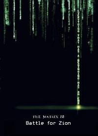 Matrix 2.0, The: Battle for Zion