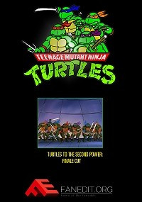 Teenage Mutant Ninja Turtles: To The Second Power: Finale Edition