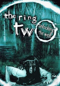 Ring Two, The – Unlocking The Well