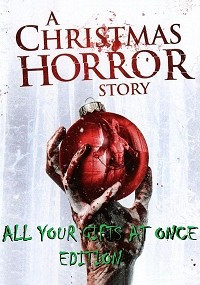 A Christmas Horror Story: All Your Gifts at Once Edition