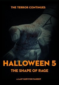 Halloween 5: The Shape of Rage