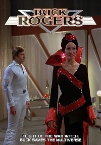 Buck Rogers in the 25th Century: Flight of the War Witch - Buck Saves the Multiverse