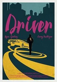 Driver (A Drive 2011 edit)